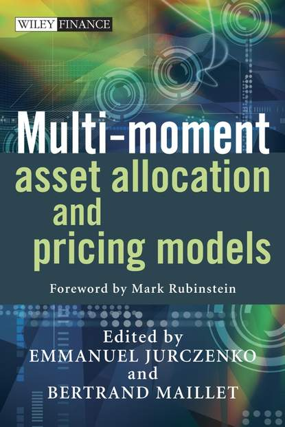 Mark Rubinstein Multi-moment Asset Allocation and Pricing Models