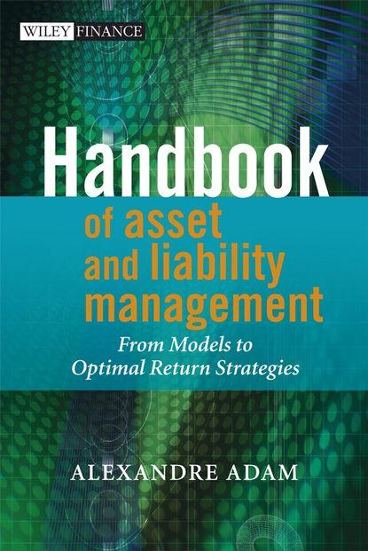 Группа авторов Handbook of Asset and Liability Management недорого