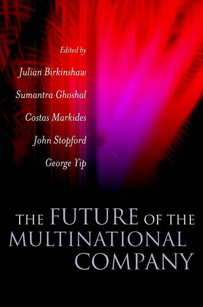 Julian Birkinshaw The Future of the Multinational Company phil harkins leading the global workforce