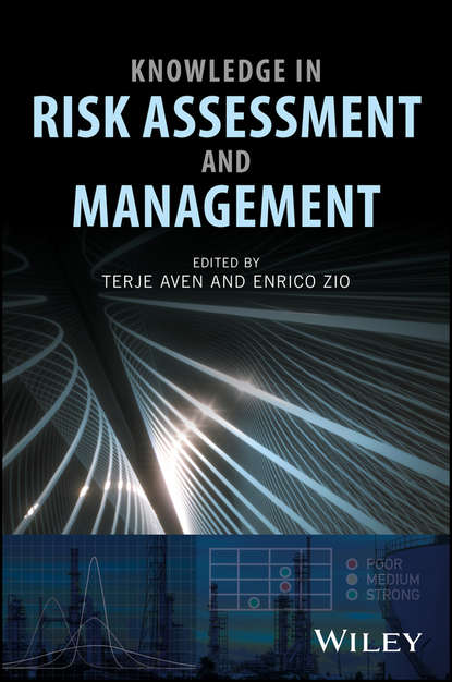 Terje Aven Knowledge in Risk Assessment and Management mingyuan zhang credit risk assessment the new lending system for borrowers lenders and investors