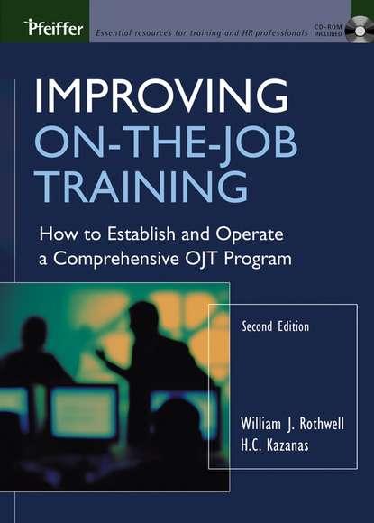 Фото - William Rothwell J. Improving On-the-Job Training fit im job clear mind training