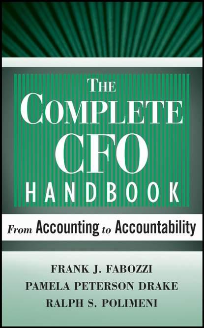 Frank J. Fabozzi The Complete CFO Handbook frank j fabozzi the handbook of municipal bonds