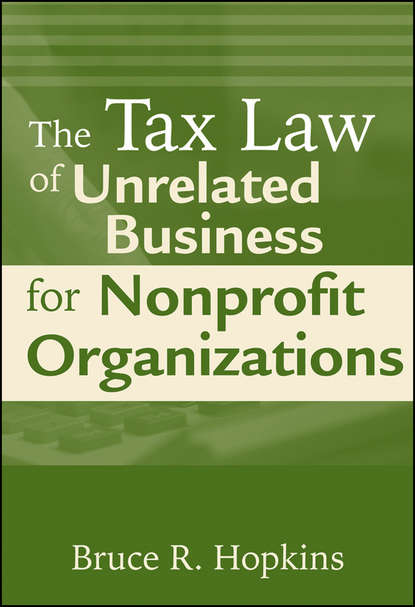 Группа авторов The Tax Law of Unrelated Business for Nonprofit Organizations ag venera the law of reflection