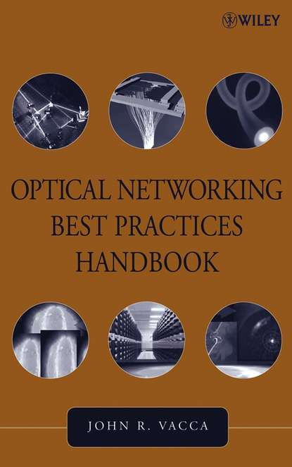 Группа авторов Optical Networking Best Practices Handbook neal schaffer windmill networking understanding leveraging