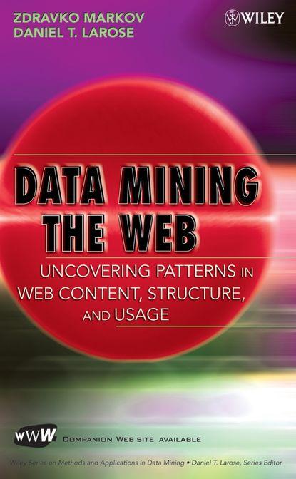 Zdravko Markov Data Mining the Web web mining page 2