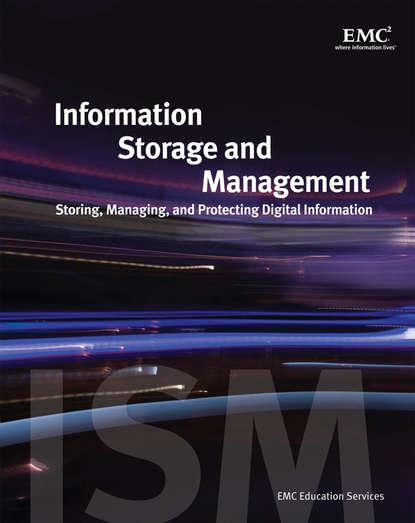 Группа авторов Information Storage and Management