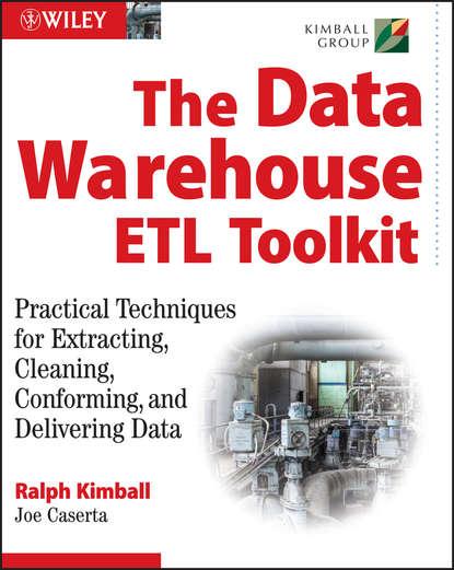 Ralph Kimball The Data WarehouseETL Toolkit building the operational data store