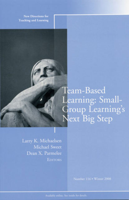 Michael Sweet Team-Based Learning: Small Group Learning's Next Big Step недорого
