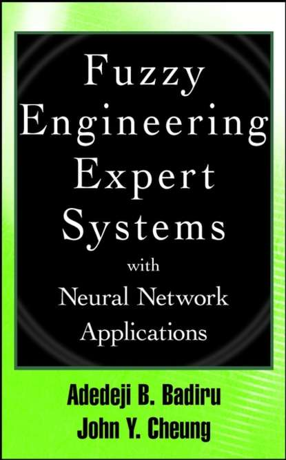 John Cheung Fuzzy Engineering Expert Systems with Neural Network Applications witold pedrycz fuzzy systems engineering