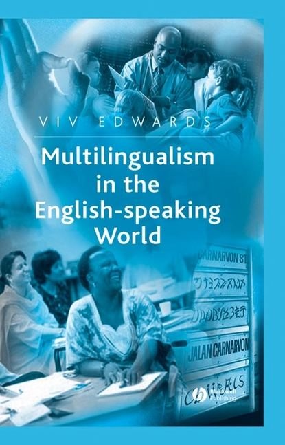 Группа авторов Multilingualism in the English-Speaking World the perception of speaking skill and speaking instruction