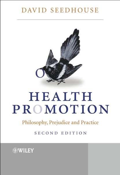 David Seedhouse, Dr. Health Promotion группа авторов eggs and health promotion