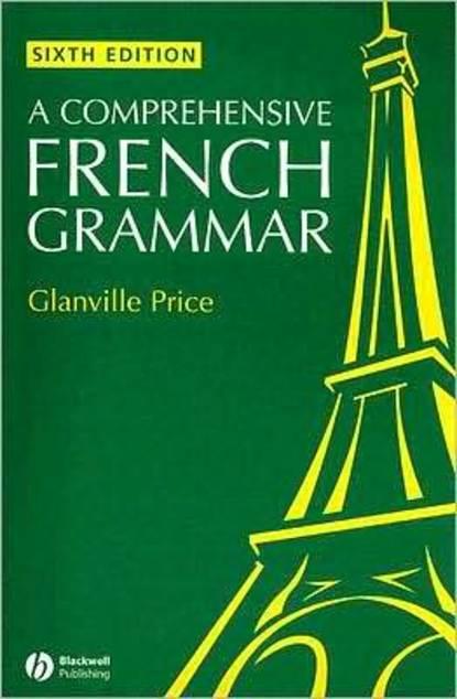 Группа авторов A Comprehensive French Grammar webster s new worldtm french grammar and exercises