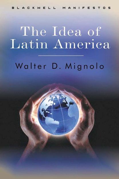 Фото - Группа авторов The Idea of Latin America группа авторов global latin america