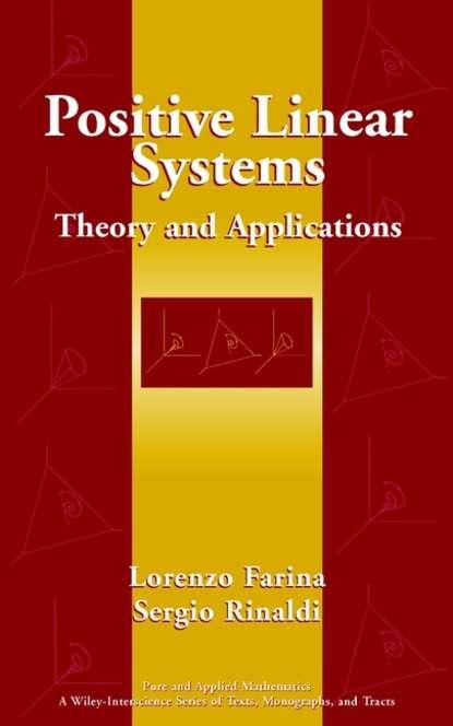 Sergio Rinaldi Positive Linear Systems paul stewart w linear model theory