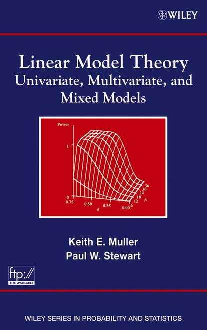 Фото - Paul Stewart W. Linear Model Theory alvin rencher c linear models in statistics