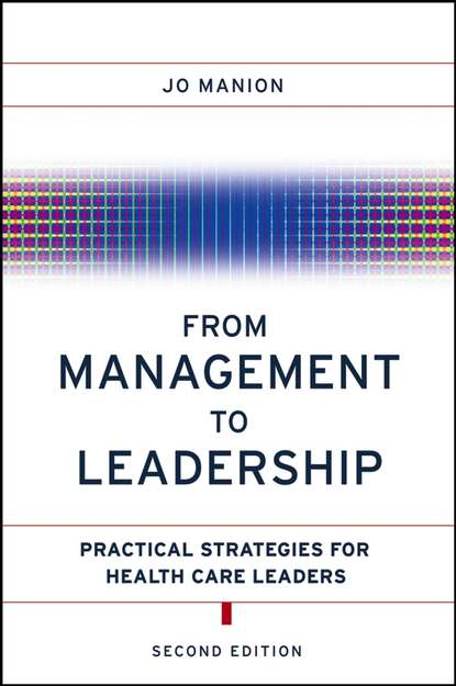 Группа авторов From Management to Leadership tim swanwick abc of clinical leadership