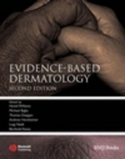 Hywel Williams Evidence-Based Dermatology johns hopkins hospital studies in dermatology volume 1