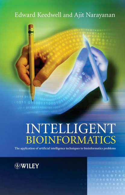 Edward Keedwell Intelligent Bioinformatics protein classes in bioinformatics