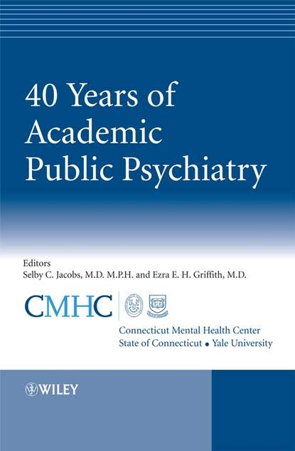 Selby Jacobs 40 Years of Academic Public Psychiatry cram101 textbook reviews studyguide for parenthood and mental health a bridge between infant and adult psychiatry by tyano sam isbn 9780470747223