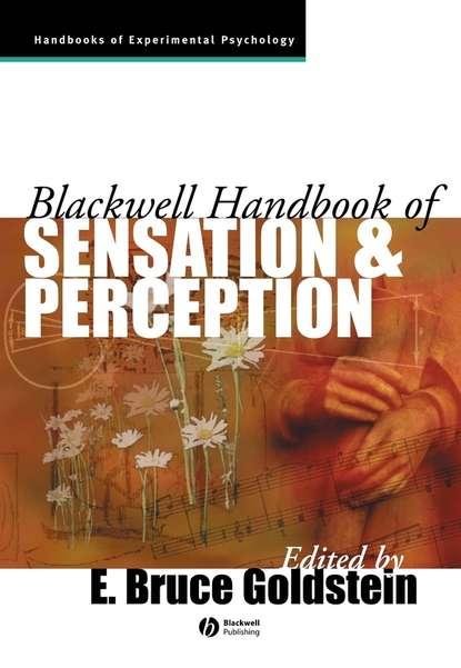 Группа авторов The Blackwell Handbook of Sensation and Perception richard doty l handbook of olfaction and gustation