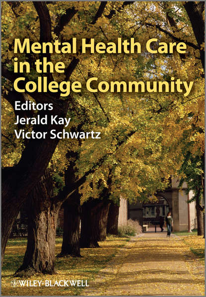 Jerald Kay Mental Health Care in the College Community cram101 textbook reviews studyguide for parenthood and mental health a bridge between infant and adult psychiatry by tyano sam isbn 9780470747223