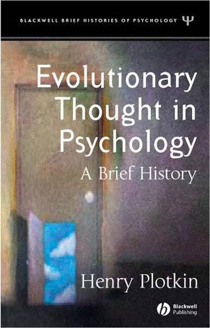 Группа авторов Evolutionary Thought in Psychology william wotherspoon ireland the blot upon the brain studies in history and psychology