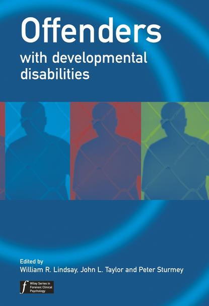 Peter Sturmey Offenders with Developmental Disabilities недорого
