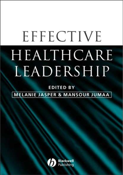 Melanie Jasper Effective Healthcare Leadership richard c hermann improving mental healthcare