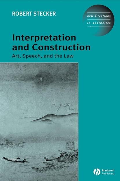 Группа авторов Interpretation and Construction g saenger fantasia on the bohemian girl op 101