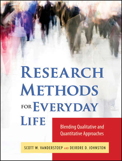 Scott VanderStoep W. Research Methods for Everyday Life mckinney jennifer understanding and applying research design