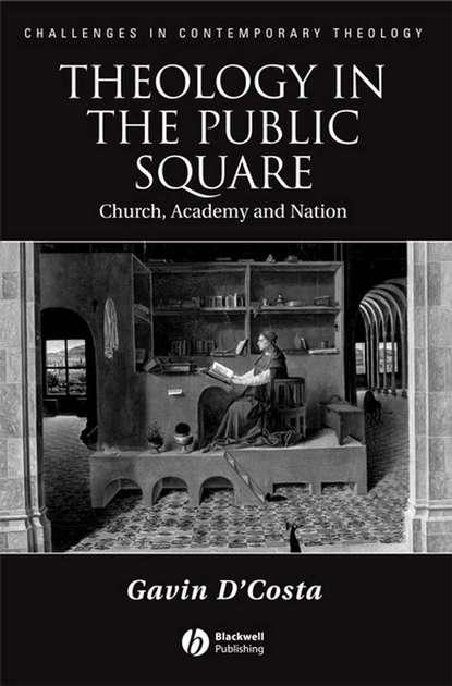 Группа авторов Theology in the Public Square недорого