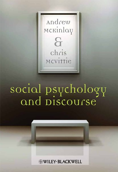 Фото - Andrew McKinlay Social Psychology and Discourse mary domski discourse on a new method