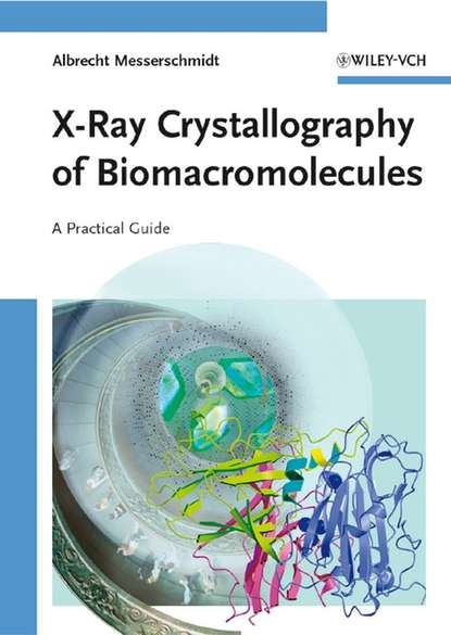 Группа авторов X-Ray Crystallography of Biomacromolecules harold c gage x ray observations for foreign bodies and their localisation