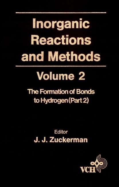 Inorganic Reactions and Methods, The Formation of the Bond to Hydrogen (Part 2)