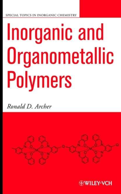 Группа авторов Inorganic and Organometallic Polymers andreja bakac physical inorganic chemistry reactions processes and applications