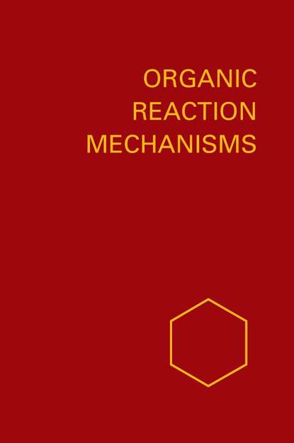 A. Knipe C. Organic Reaction Mechanisms 1984 a knipe c organic reaction mechanisms 1987