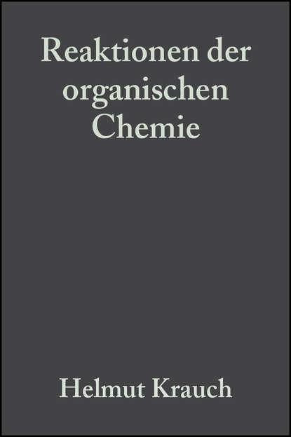 Helmut Krauch Reaktionen der organischen Chemie helmut werner geschichte der anorganischen chemie