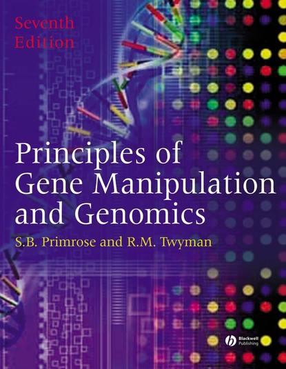 Фото - Richard Twyman Principles of Gene Manipulation and Genomics группа авторов music and manipulation