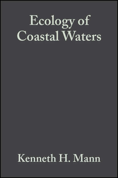 K. Mann H. Ecology of Coastal Waters ray g carleton coastal marine conservation science and policy
