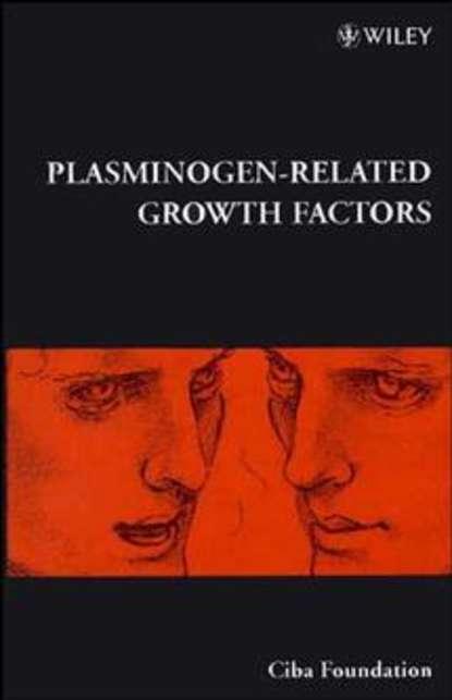 Gregory Bock R. Plasminogen-Related Growth Factors ivan nabi r cellular domains
