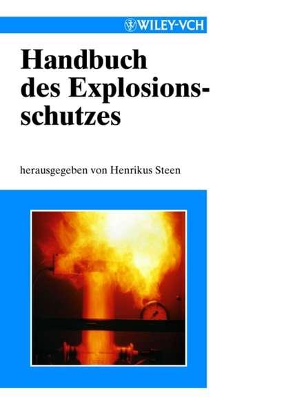 Handbuch des Explosionsschutzes