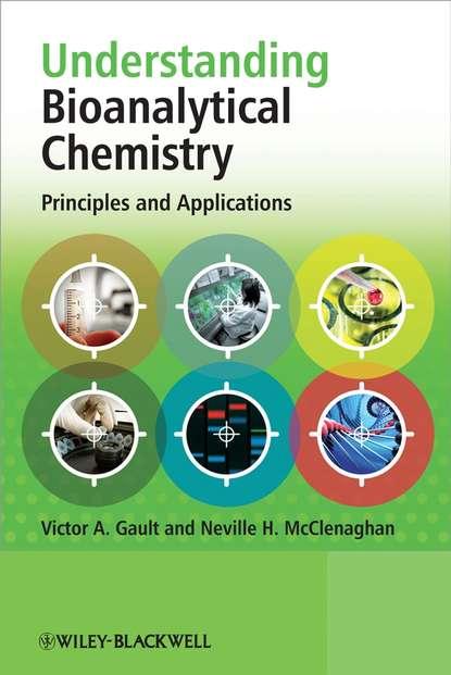 Victor Gault A. Understanding Bioanalytical Chemistry недорого