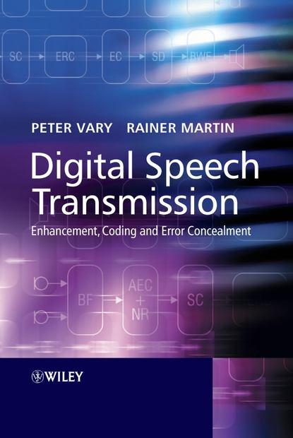 joseph mariani language and speech processing Peter Vary Digital Speech Transmission