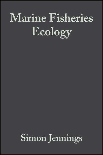 Simon Jennings Marine Fisheries Ecology ray g carleton coastal marine conservation science and policy