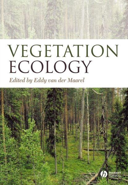 Eddy van der Maarel Vegetation Ecology отсутствует behavioral ecology and the transition to agriculture