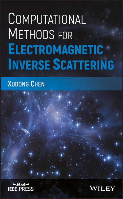 Xudong Chen Computational Methods for Electromagnetic Inverse Scattering marvin rausand risk assessment theory methods and applications