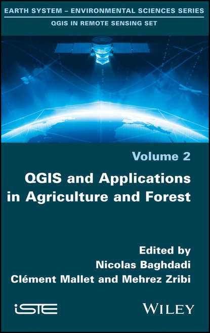 Группа авторов QGIS and Applications in Agriculture and Forest xiao gaozhi photonic sensing principles and applications for safety and security monitoring