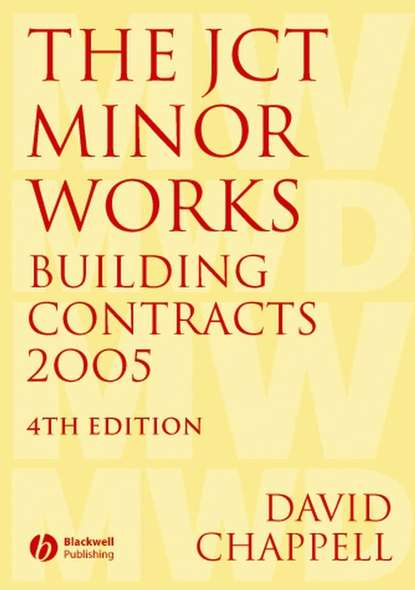 David Chappell The JCT Minor Works Building Contracts 2005 chappell lawson building the fourth estate