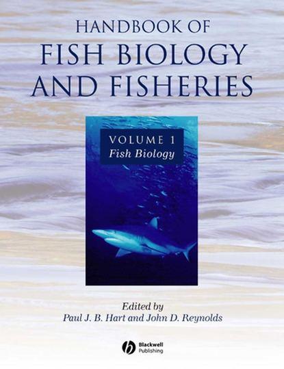 John Reynolds D. Handbook of Fish Biology and Fisheries willis katherine j key topics in conservation biology 2 isbn 9781118520192