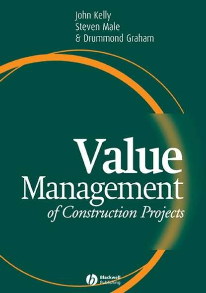 John Kelly Value Management of Construction Projects jeffrey pinto k cost and value management in projects